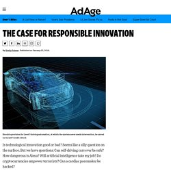 The Case for Responsible Innovation