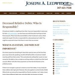 Deceased Relative Debts: Who Is Responsible?