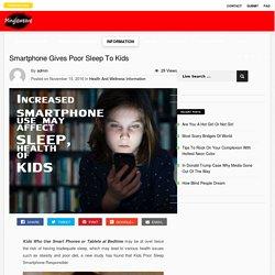 Kids Poor Sleep Smartphone Responsible, Mingleweave.com