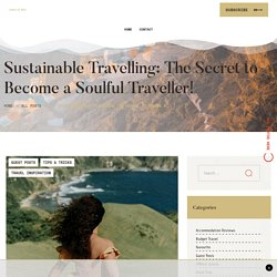 Responsible and Sustainable Ways to Travel