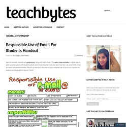 Responsible Use of Email For Students Handout