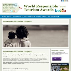Best for Responsible Tourism Campaigning - World Responsible Tourism Awards