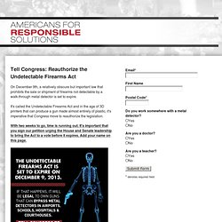 Tell Congress: Reauthorize the Undetectable Firearms Act