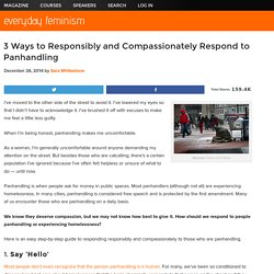 3 Ways to Responsibly and Compassionately Respond to Panhandling