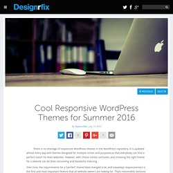 Cool Responsive WordPress Themes for Summer 2016Designrfix.com