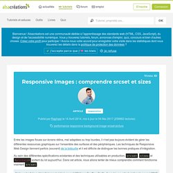 Responsive Images : comprendre srcset et sizes - Alsacreations