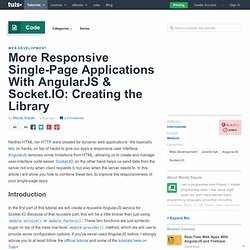 More Responsive Single-Page Applications With AngularJS & Socket.IO: Creating the Library
