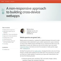 A non-responsive approach to building cross-device webapps
