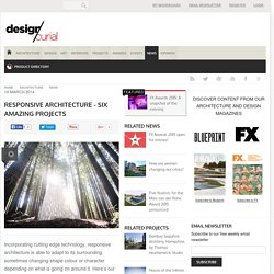 Responsive architecture - six amazing projects