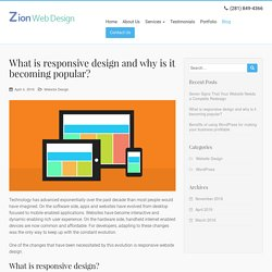 What is responsive design and why is it becoming popular?