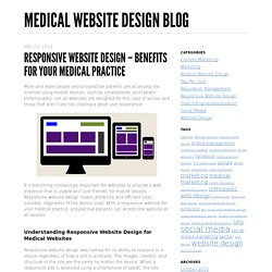 Responsive Website Design – Benefits for Your Medical Practice