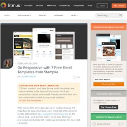Go Responsive with 7 Free Email Templates from Stamplia - Litmus BlogLitmus Blog