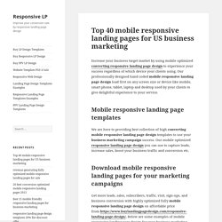 Top 40 mobile responsive landing pages for US business marketing