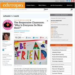 """The Responsive Classroom: """"Why Is Everyone So Nice Here?"""""""
