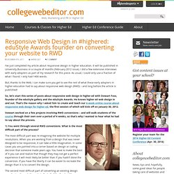 Responsive Web Design in #highered: eduStyle Awards founder on converting your website to RWD