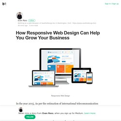 Benefits of Responsive Web Design to Grow Your Business