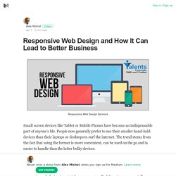 Responsive Web Design and How It Can Lead to Better Business