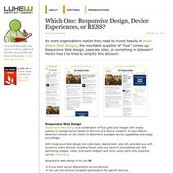 Which One: Responsive Design, Device Experiences, or RESS?