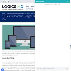 10 Best Responsive Design Framework You need to Check Out - Logics MD