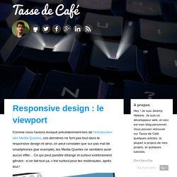Responsive design : le viewport
