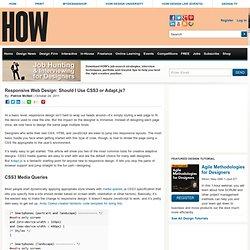 Responsive Web Design: Should I Use CSS3 or Adapt.js?