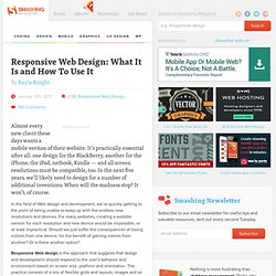 Responsive Web Design: What It Is and How To Use It - Smashing Magazine