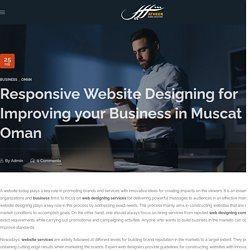 Responsive Website Designing for Improving your Business in Muscat