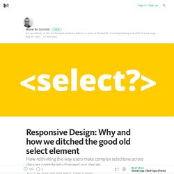 Responsive Design: Why and how we ditched the good old select element