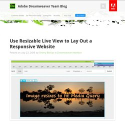 Use Resizable Live View to Lay Out a Responsive Website : Adobe Dreamweaver Team Blog