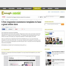 5 free responsive ecommerce templates to have a great online store - Enough.Pro