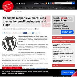10 simple responsive WordPress themes for small businesses and blogs