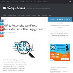 20 Free Responsive WordPress Themes for Better User Engagement