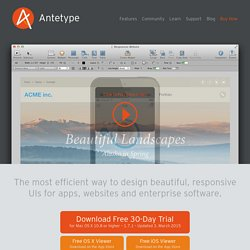ANTETYPE - Visual Responsive Application Design Prototyping Software - Design more beautiful UIs faster