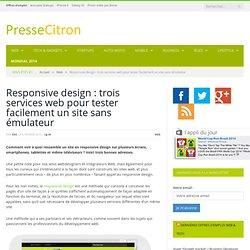 Responsive design : tester facilement votre site sans émulateur