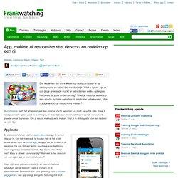 App, mobiele of responsive site: de voor- en nadelen op een rij