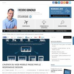 L'avenir du web mobile passe par le responsive design