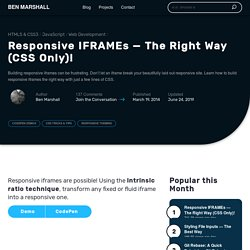 Responsive IFRAMEs — The Right Way (CSS Only)!