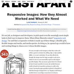 Responsive Images: How they Almost Worked and What We Need