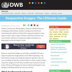 Responsive Images: The Ultimate Guide