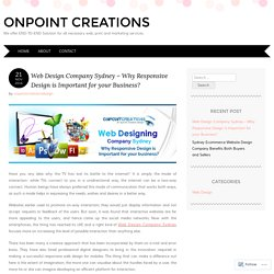 Web Design Company Sydney – Why Responsive Design is Important for your business?