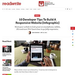 10 Developer Tips To Build A Responsive Website [Infographic] - ReadWrite