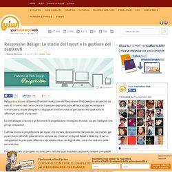 Responsive Design: Lo studio del layout e la gestione dei contenuti « Your Inspiration Web