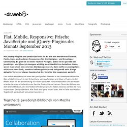 Flat, Mobile, Responsive: Frische JavaScripte und jQuery-Plugins des Monats September 2013