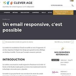 Un email responsive, c'est possible - Le blog de Clever Age