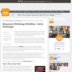 Responsive Webdesign Workflow – Sechs Praxistipps