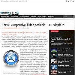 L'email : responsive, fluide, scalable... ou adapté