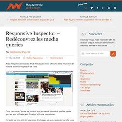 Responsive Inspector - Redécouvrez les media queries