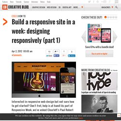 Build a responsive site in a week: designing responsively (part 1)
