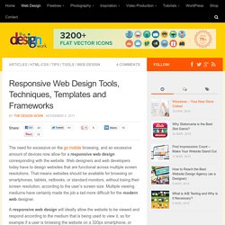 Responsive Web Design Tools, Techniques, Templates and Frameworks