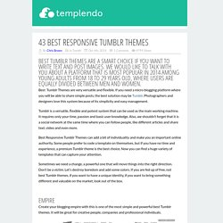 41 Best Responsive Tumblr Themes